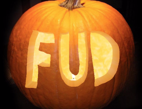 Booo! Don't Let FUD Scare You